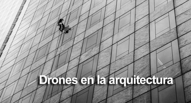 ACG Drone_aplicación de los drones en arquitectura